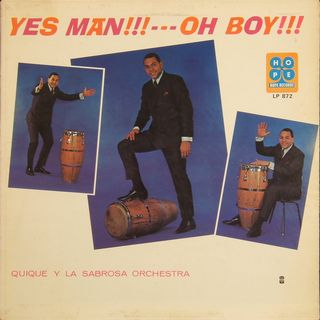 Quique Y La Sabrosa Orchestra - Yes Man! Oh Boy! - F